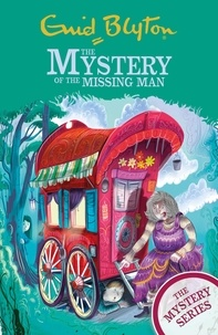 Enid Blyton - The Mystery of the Missing Man - Book 13.