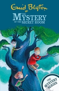 Enid Blyton - The Mystery of the Secret Room - Book 3.