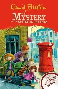 Enid Blyton - The Mystery of the Spiteful Letters - Book 4.