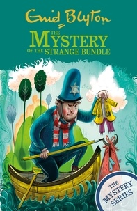 Enid Blyton - The Mystery of the Strange Bundle - Book 10.
