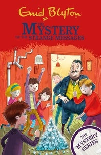 Enid Blyton - The Mystery of the Strange Messages - Book 14.
