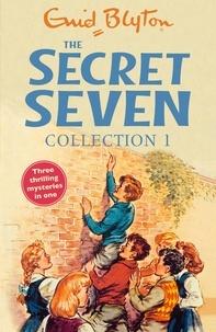Enid Blyton - The Secret Seven Collection 1 - Books 1-3.