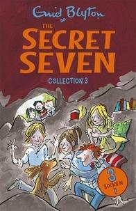 Enid Blyton - The Secret Seven Collection 3 - Books 7-9.