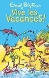 Enid Blyton - Vive les vacances !.