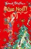 Enid Blyton - Vive Noël !.