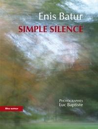 Enis Batur - Simple silence.
