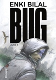 Enki Bilal - Bug Tome 1 : .