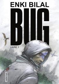 Téléchargement de livres gratuitement sur iphone Bug Tome 1 en francais par Enki Bilal RTF ePub PDF