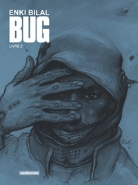 Enki Bilal - Bug Tome 2 : Avec un ex-libris.