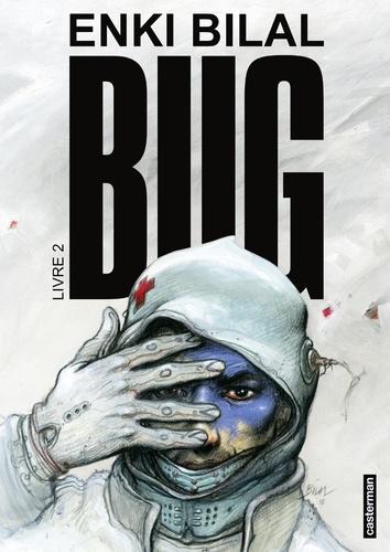 Bug Tome 2 - Enki Bilal - Format PDF - 9782203195547 - 12,99 €