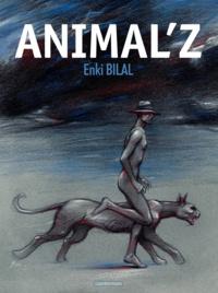 Enki Bilal - Coup de sang Tome 1 : Animal'z.