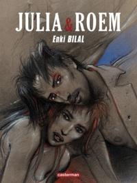 Enki Bilal - Coup de sang Tome 2 : Julia & Roem.