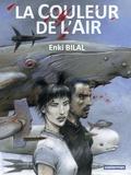 Enki Bilal - Coup de sang Tome 3 : La couleur de l'air.