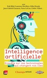 Enki Bilal et Laurence Devillers - Intelligence artificielle - Enquête sur ces technologies qui changent nos vies.