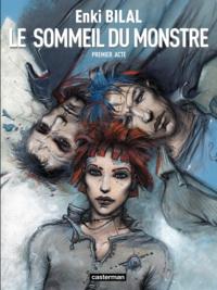 Enki Bilal - Le Monstre Tome 1 : Le Sommeil du Monstre.