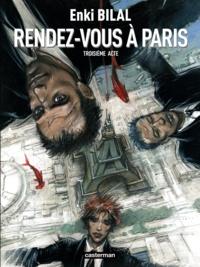 Enki Bilal - Le Monstre Tome 3 : Rendez-vous à Paris.