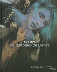Enki Bilal - Les fantômes du Louvre.