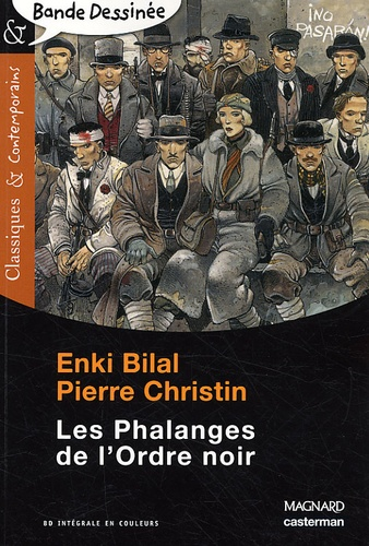 Enki Bilal et Pierre Christin - Les Phalanges de l'Ordre noir.