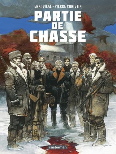 Enki Bilal et Pierre Christin - Partie de chasse.