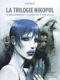 Enki Bilal - La Trilogie Nikopol  : Tome 1, La foire aux immortels ; Tome 2, La femme piège ; Tome 3, Froid équateur.