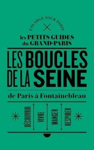 Enlarge your Paris - Les rives de la Seine, de Paris à Fontainebleau.