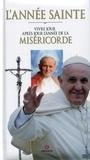 Ennio Curto et Domenico Fiorioli - L'année sainte - Vivre jour après jour l'année de la Miséricorde.