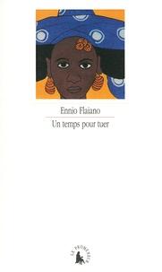 Ennio Flaiano - Un temps pour tuer.