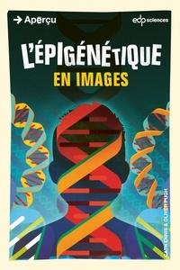 ENNIS Cathy et Oliver Pugh - L'épigénétique en images.