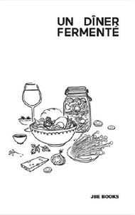 Enoki et Eloïse Heinzer - Un dîner fermenté.