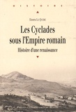 Enora Le Quéré - Les Cyclades sous l'Empire romain - Histoire d'une renaissance.