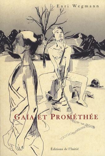 Enri Wegmann - Gaïa et Prométhée.
