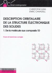 Histoiresdenlire.be DESCRIPTION ORBITALAIRE DE LA STRUCTURE ELECTRONIQUE DES SOLIDES. Tome 1, de la molécule aux composés 1D, cours et exercices corrigés Image