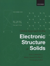 Orbital Approach to the Electronic Structure of Solids - Enric Canadell | Showmesound.org