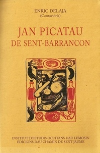 Enric Delaja - Jan Picatau de Sent-Barrancon.