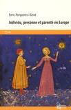 Enric Porqueres i Gené - Individu, personne et parenté en Europe.