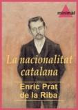 Enric Prat De La Riba - La nacionalitat catalana.