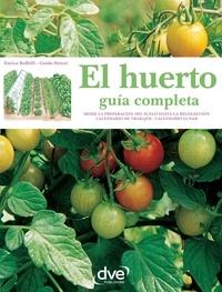 Enrica Boffelli et Guido Sirtori - El huerto: guía completa.