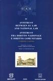 Enrico Adriano Raffaelli et Mario Monti - Antitrust Between EC Law and National Law ; Antitrust fra diritto nazionale e diritto comunitario - Tome 4.