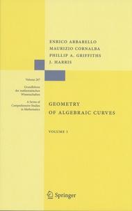 Enrico Arbarello et Maurizio Cornalba - Geometry of Algebraic Curves - Volume 1.