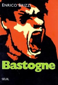 Enrico Brizzi - Bastogne.