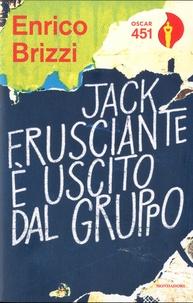 Enrico Brizzi - Jack Frusciante è uscito dal gruppo.