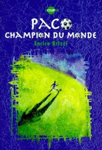 Enrico Brizzi - Paco, champion du monde.