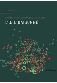 Satt2018.fr L'oeil raisonné - L'invention de l'urbanisme par la carte Image