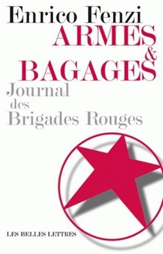 Enrico Fenzi - Armes et bagages - Journal des Brigades Rouges.
