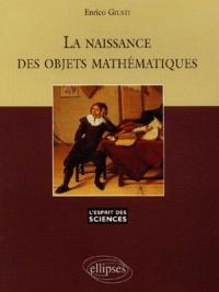 La naissance des objets mathématiques.pdf
