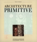Enrico Guidoni - Architecture primitive.