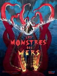 Enrico Lavagno et Angelo Mojetta - Les monstres des mers.