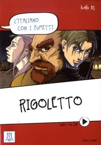 Enrico Lovato - Rigoletto - Livello B1.