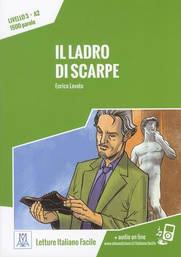 Enrico Lovatoa - Il ladro di scarpe - Livello 3, A2, 1500 parole.