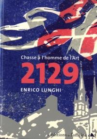 Enrico Lunghi - 2129 - Chasse à l'homme de l'art.